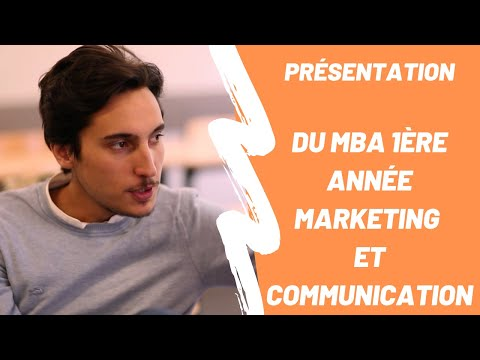 Présentation Du MBA 1ère Année Marketing Et Communication