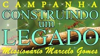 """Programa MOMENTO COM DEUS  Campanha """"CONSTRUINDO UM LEGADO"""". Com o Missionário Marcelo 02/03/17."""