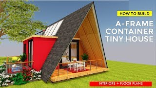 How to Build a Shipping Container A-frame Tiny House Design Off grid + Floor Plans | A-FRAME 320