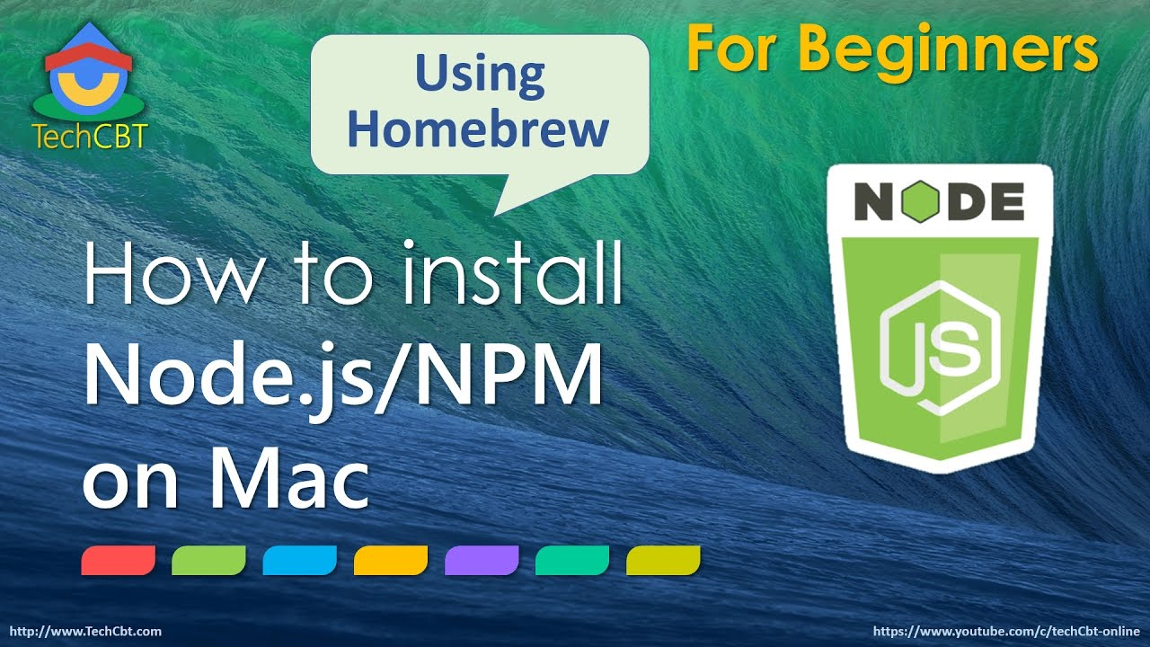 How to install Node js and Node Package Manager (NPM) on Mac OSX