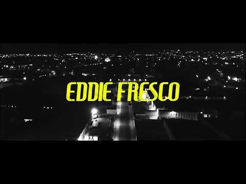 Eddie Fresco - WYA? (Music Video)