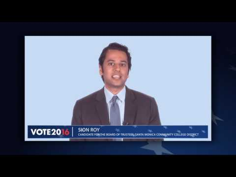 Election 2016. Santa Monica Community College District. Candidate Statement Sion Roy.