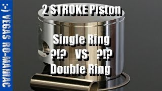 Single Ring VS Double Ring 2 Stroke Piston? Better or Worse? 10 REASONS WHY!