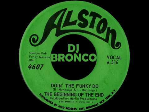 BEGINNING OF THE END DO THE FUNKY DO 45