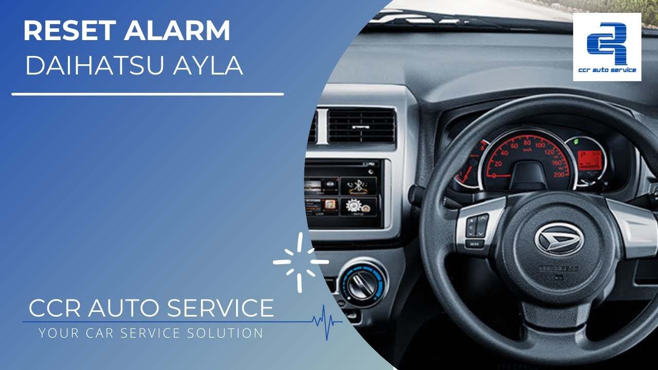 Reset Alarm Ayla Youtube