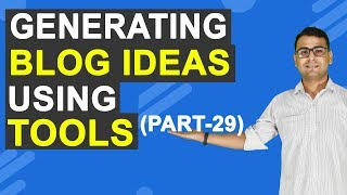 Content Marketing Course   How to Find Blog Post Ideas? (Part -29)