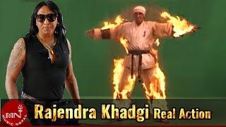 Rajendra Khadgi's Real Action