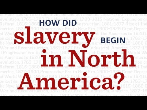 How did slavery begin in North America?