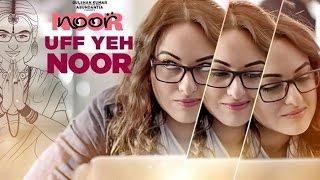 Uff Ye Noor (Dil Yeh Nikamma) Full Song – Armaan Malik-Noor-Sonakshi Sinha