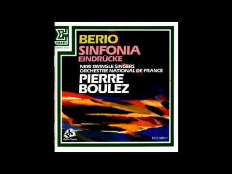 Luciano Berio - Sinfonia : In Ruhig Fliessender Bewegung