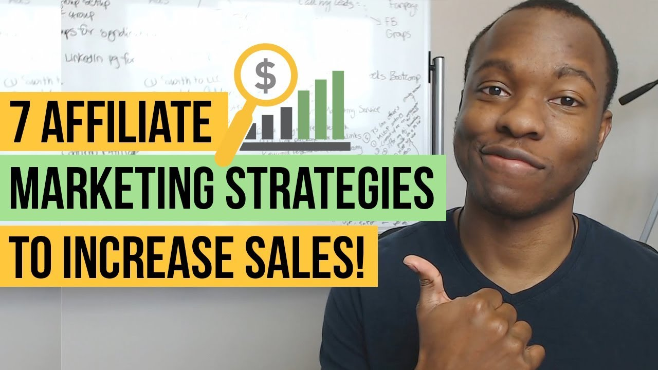 7 Affiliate Marketing Strategies and Tips: How to Increase Affiliate Sales by 230%