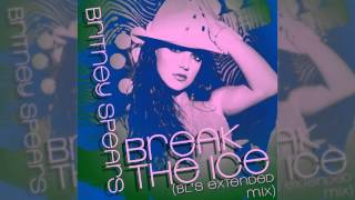 Britney Spears - Break The Ice (BL's Extended Mix)