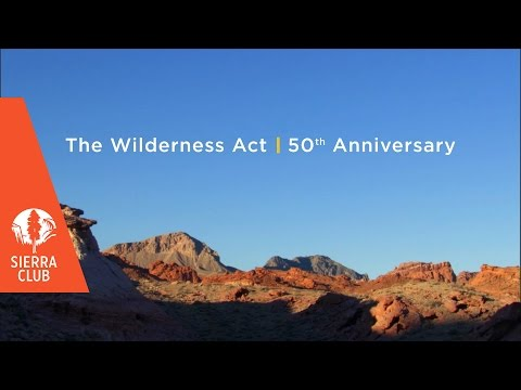 The Wilderness Act 50th Anniversary