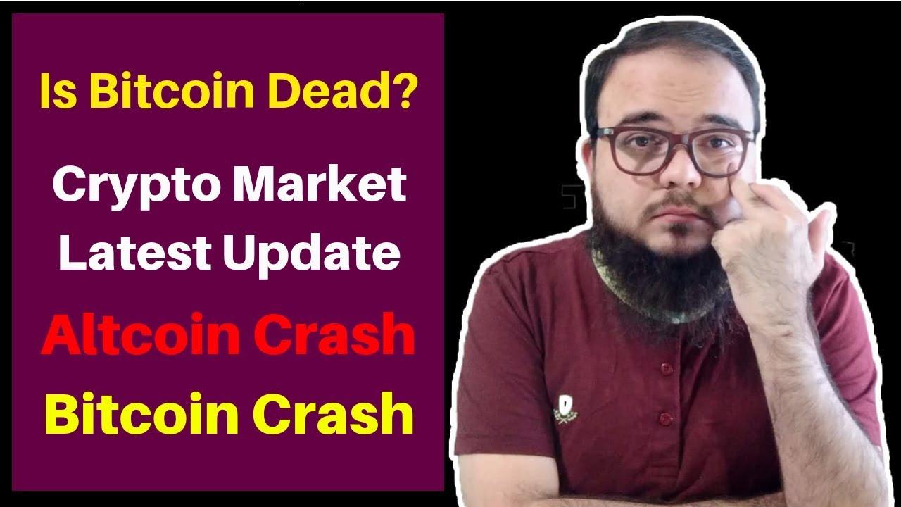 Bitcoin crash 2018 - Is Bitcoin Dead ? - Crypto Market ...