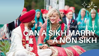 can a sikh marry non sikh find the answer based on sri guru granth sahib