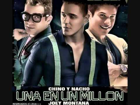 Una En Un Millon - Chino y Nacho ft Joey Montana
