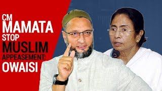 I appeal CM Mamata to stop Muslim appeasement: Owaisi