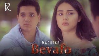 Mashrab - Bevafo | Машраб - Бевафо
