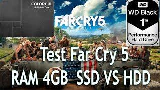 Test Far Cry 5 RAM 4GB SSD VS HDD
