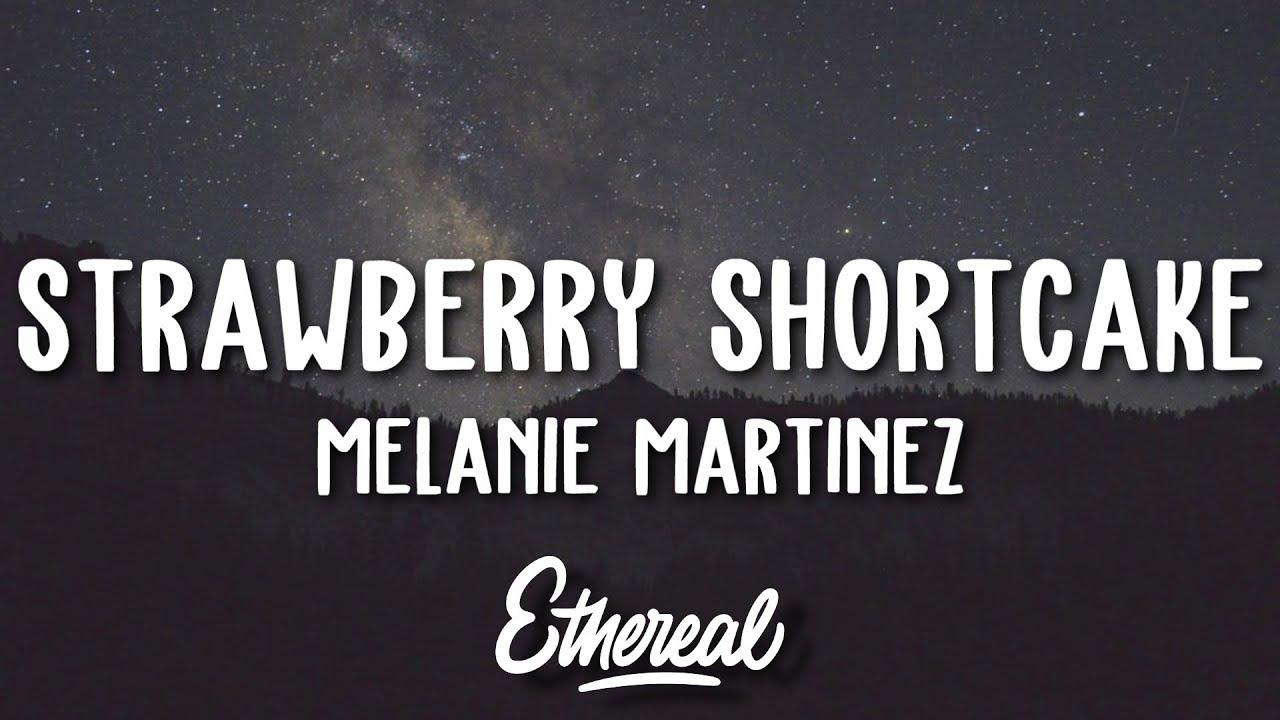 Download Melanie Martinez - Strawberry Shortcake (Lyrics)