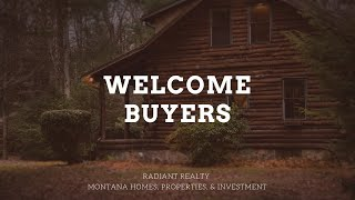 Radiant Realty - Buyer Welcome - Montana Homes, Properties, & Investments