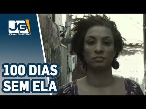Morte de Marielle completa 100 dias sem culpados