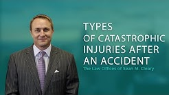 Types of Catastrophic Injuries After an Accident | seanclearypa.com