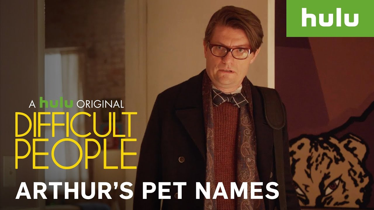 Pet Names For People: Arthur's Pet Names • Difficult People On Hulu