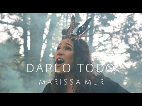 Marissa Mur - Darlo Todo [Official Video]