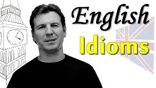 Английские идиомы - english idioms - подходы к изучению