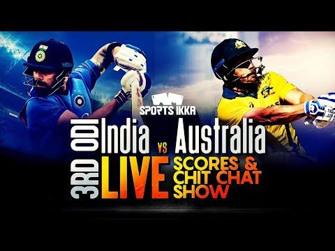 🔴 Live India Vs Australia 3rdODI Scores And Commentary | IND Vs AUS