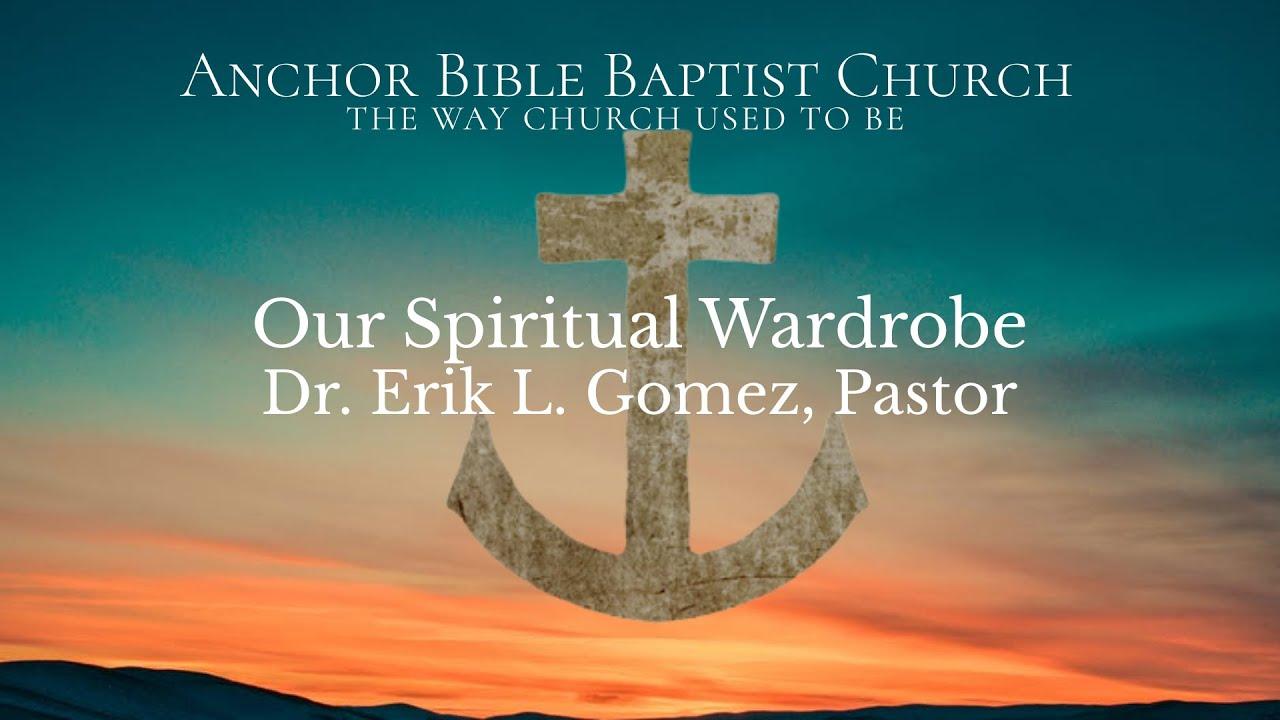 Our Spiritual Wardrobe
