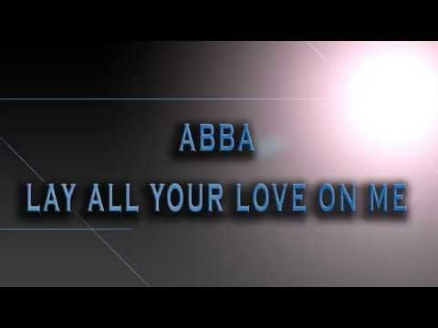 ABBA-Lay All Your Love On Me [HD AUDIO]