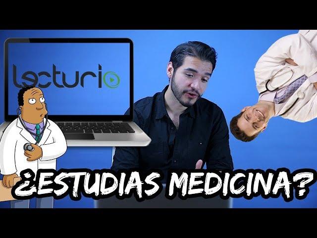 PROBÉ LECTURIO ¿BUENO O MALO?   CARRERA DE MEDICINA   DOCTOR VIC