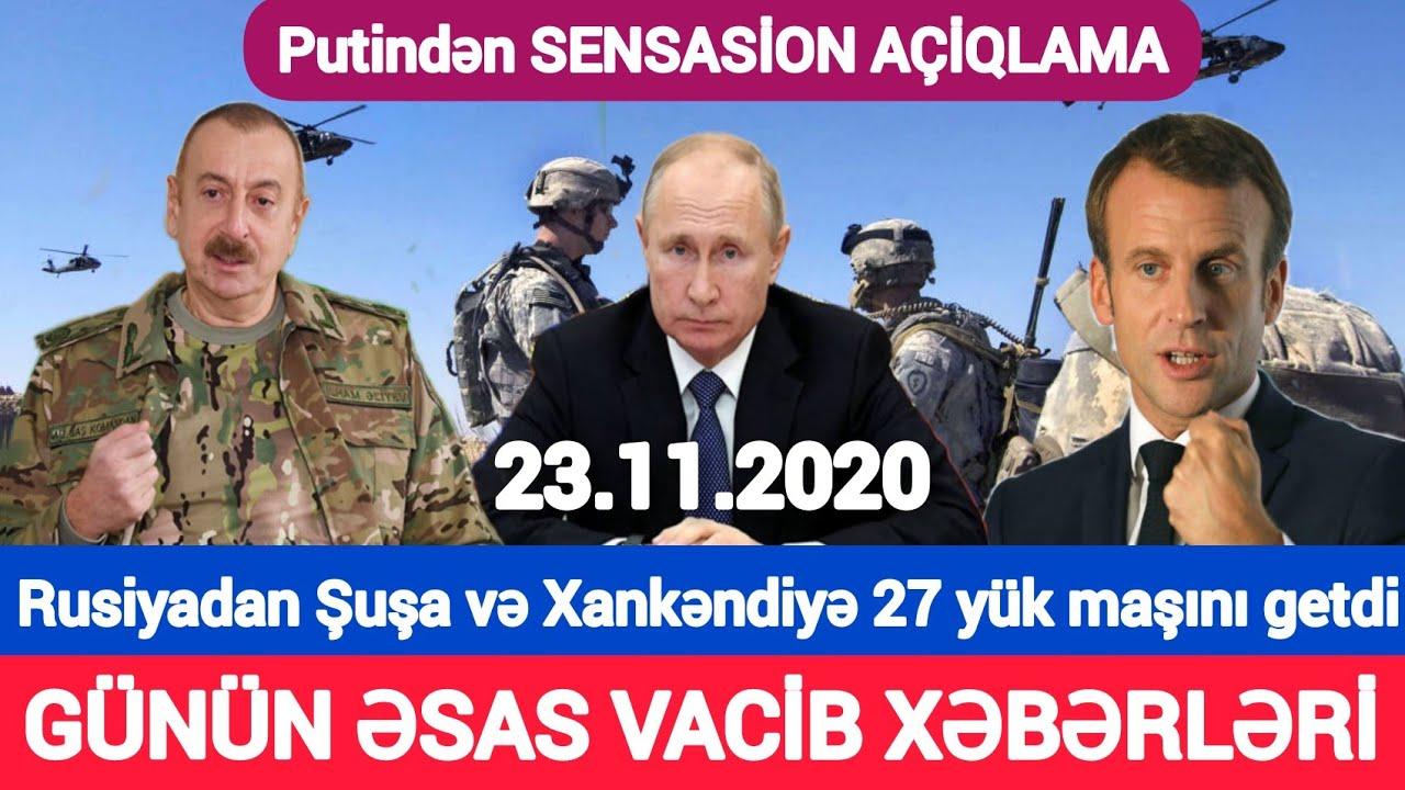 Günün xəbərləri 23.11.2020 Türk ordusu Qarabağa, son xeberler bugun 2020