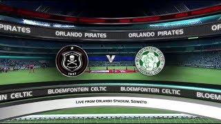 Absa Premiership 2017/18 - Orlando Pirates vs Bloemfontein Celtic