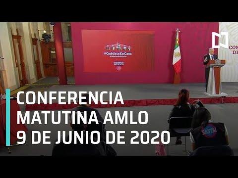 Conferencia matutina AMLO/ 9 de junio de 2020