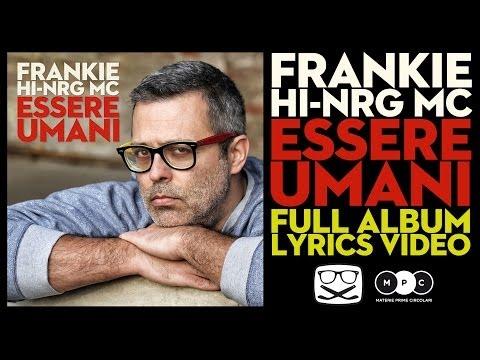 Frankie hi nrg essere umani