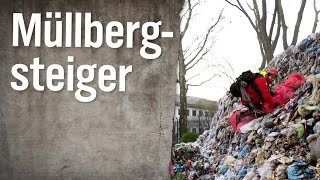 Der Müllbergsteiger