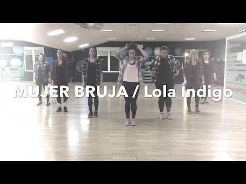 Mujer Bruja/ Lola Índigo Ft Mala Rodríguez / Zumba