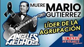 Muere Mario Gutiérrez líder y guitarrista de Los Ángeles Negros