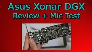 Asus Xonar DGX Full Review + Microphone Test (Xonar DGX Vs Realtek 1150)