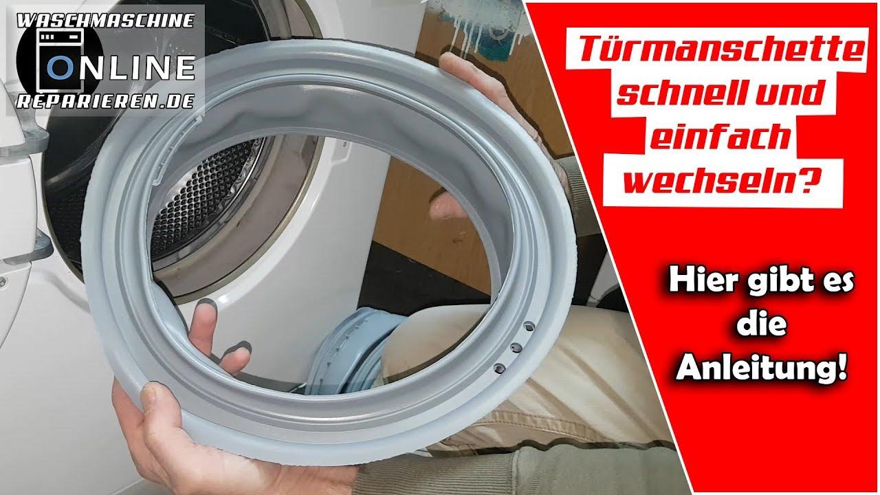 Waschmaschine Turmanschette Wechseln In Unter 5 Minuten