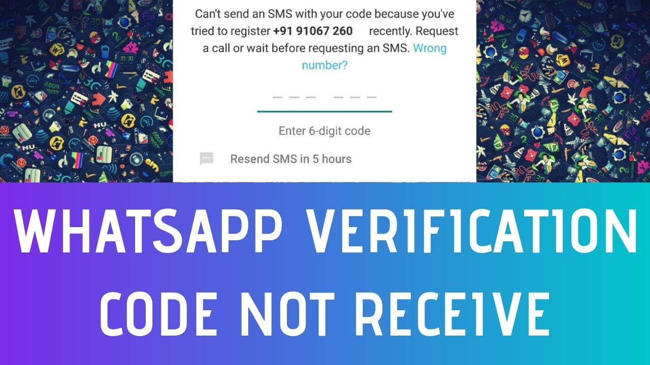 How To Fix Whatsapp Verification Code Not Receive Problem Solved