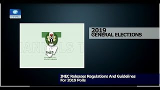 INEC Releases Regulations And Guidelines For 2019 Elections Pt.2 14/01/19 |News@10|