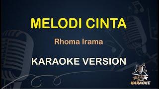 MELODI CINTA Karaoke Rhoma Irama ( Karaoke Dangdut Koplo )