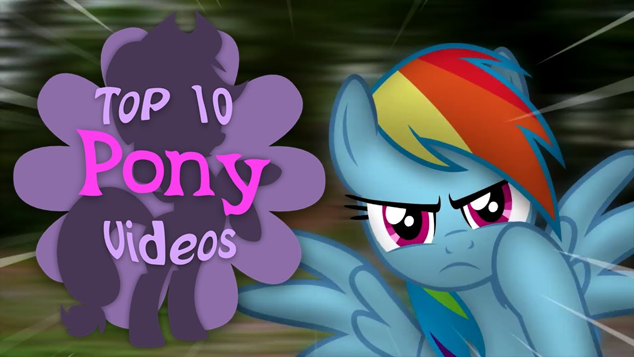 The Top 10 Pony Videos Of October 2018