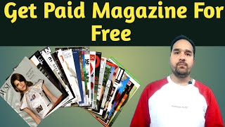 Best App To Download Free Magazine | Get All paid Magazine For Free.