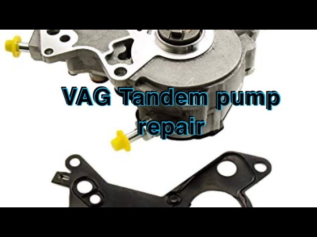 VAG 1.9 2.0 2.5 TDI PD FUEL VACUUM TANDEM PUMP REPAIR