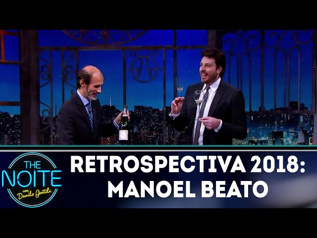 Retrospectiva 2018: Manoel Beato | The Noite (07/01/19)